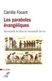 Les paraboles évangéliques ; nouveauté de Dieu et nouveauté de vie - Couverture - Format classique