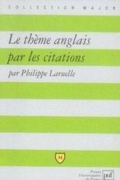 Le thème anglais par les citations - Couverture - Format classique