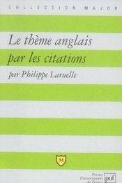 Le thème anglais par les citations - Intérieur - Format classique