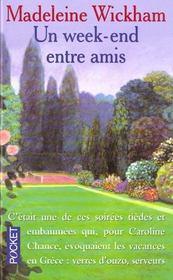 Week End Entre Amis - Intérieur - Format classique