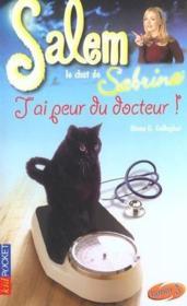 Salem T.11 ; J'Ai Peur Du Docteur - Couverture - Format classique