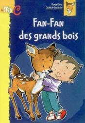 Fan Fan Des Grands Bois - Couverture - Format classique