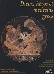 Dieux, héros et médecins grecs - Couverture - Format classique