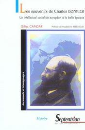 Les souvenirs de charles bonnier. un intellectuel socialiste europeen a la belle epoque - Intérieur - Format classique