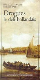 Drogues, Le Defi Hollandais - Couverture - Format classique