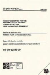 Rapport de la 5e session du groupe de travail sur les statistiques de peche ; accra ghana - Couverture - Format classique