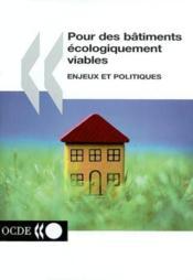 Pour des batiments ecologiquement viables enjeux et politiques - Couverture - Format classique