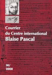 Courrier du centre international Blaise Pascal t.30 (édition 2008) - Couverture - Format classique