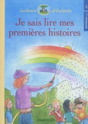 Lecteurs Debutants - Je Sais Lire Mes Premieres Histoires Cp - Couverture - Format classique