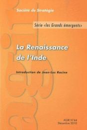 Revue Agir N.44 ; Les Grands Emergents ; La Renaissance De L'Inde (Décembre 2010) - Couverture - Format classique
