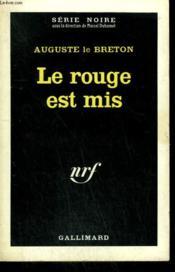 Le Rouge Est Mis. Collection : Serie Noire N° 213 - Couverture - Format classique