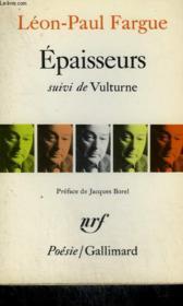 Epaisseurs Suivi De Vulturne. Collection : Poesie. - Couverture - Format classique