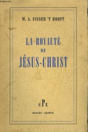 La Royaute De Jesus Christ - Couverture - Format classique