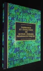 Naissance et évolution de 15 formes pharmaceutiques (avec coffret) - Couverture - Format classique
