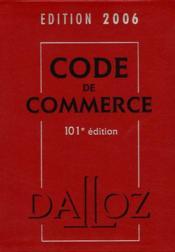 Code De Commerce (Edition 2006) - Couverture - Format classique