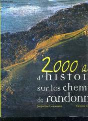 2000 ans d'histoire sur les chemins de randonnee - Couverture - Format classique
