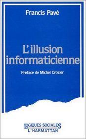 L'illusion informaticienne - Intérieur - Format classique