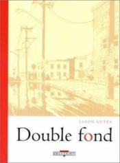 Double fond t01 double fond - Couverture - Format classique