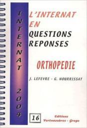 Internat 2004 ; orthopédie - Couverture - Format classique