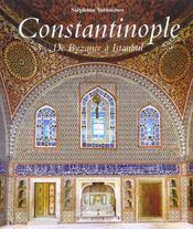 Constantinople - de byzance a istanbul - Intérieur - Format classique