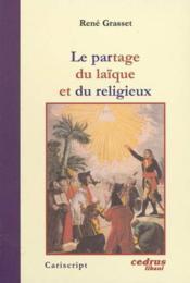 Le partage du laique et du religieux - Couverture - Format classique