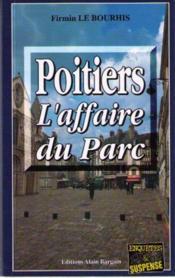 Poitiers, l'affaire du parc - Couverture - Format classique