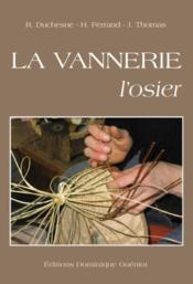 La vannerie, l'osier (édition 2009) - Couverture - Format classique