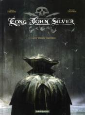 Long John Silver T.1 ; Lady Vivian Hastings - Couverture - Format classique