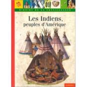 Les Indiens, Peuples D'Amerique - Couverture - Format classique
