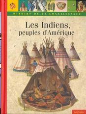Les Indiens, Peuples D'Amerique - Intérieur - Format classique