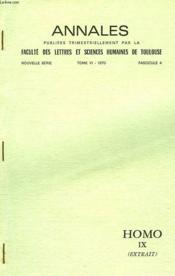 Annales Publiees Trimestriellement Par La Faculte Des Lettres Et Sciences Humianes De Toulouse, Nouvelle Serie, Tome Vi, 1970, Fasc. 4, Homo Ix (Extrait) - Couverture - Format classique