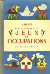 Nouvreaux Jeux Et Occupations Pour Les Petits - Couverture - Format classique