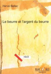 Le Beurre Et L'Argent Du Beurre - Intérieur - Format classique
