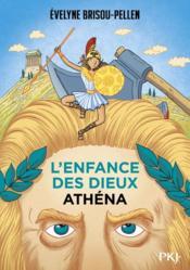 L'enfance des dieux T.2 ; Athéna - Couverture - Format classique