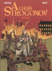 Aleksis Strogonov ; intégrale t.1 - Couverture - Format classique