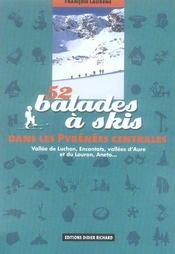 52 balades à skis dans les Pyrénées Centrales - Intérieur - Format classique