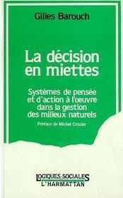Decision En Miettes : Systemes De Pensee Et ....P - Intérieur - Format classique