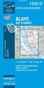 Blaye ; Bec d'Ambes - Couverture - Format classique