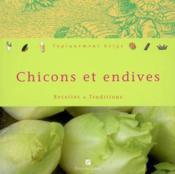 Chicons Et Endives - Couverture - Format classique