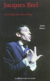Jacques Brel Ou La Difficulte D'Etre Belge - Intérieur - Format classique