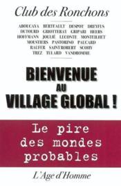 Bienvenue Au Village Global ; Le Pire Des Mondes Probables - Couverture - Format classique
