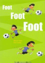 Foot Foot Foot - Intérieur - Format classique