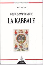 Comprendre la kabbale (pour) - Couverture - Format classique