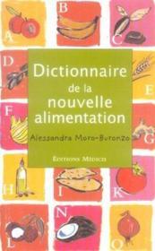 Dictionnaire de la nouvelle alimentation - Couverture - Format classique