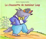 La chaussette de monsieur loup - Intérieur - Format classique