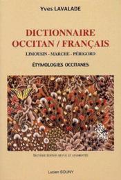 Dictionnaire occitan/français ; Limousin, Marche, Périgord - Couverture - Format classique