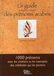 Le guide des prénoms arabes, pratique et culturel - Intérieur - Format classique