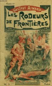 Les Rodeurs De Frontieres. Tome 1. - Couverture - Format classique