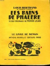 Les Bains De Phalere. 30 Bois Originaux De Morin - Jean. Le Livre De Demain N° 74. - Couverture - Format classique
