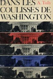 Dans Les Coulisses De Washington - Couverture - Format classique